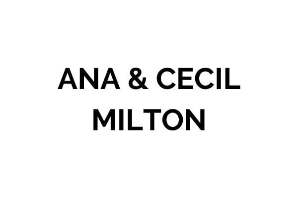 Ana & Cecil Milton