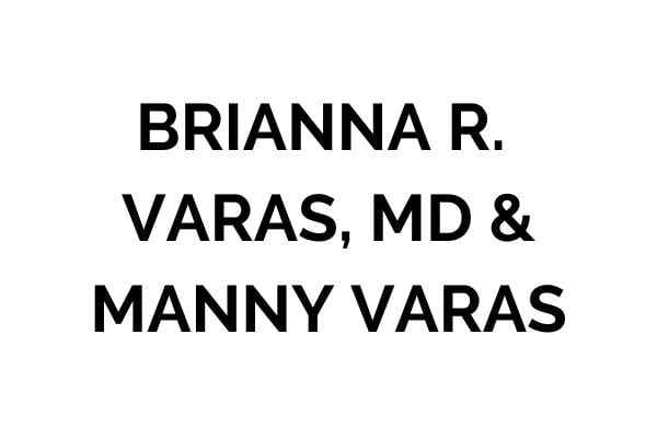 Brianna R. Varas, MD & Manny Varas